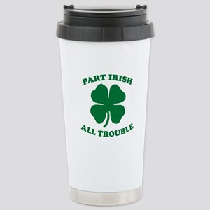 Part Irish, All Trouble Stainless Steel Travel Mug