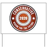 Conservative Vision Yard Sign