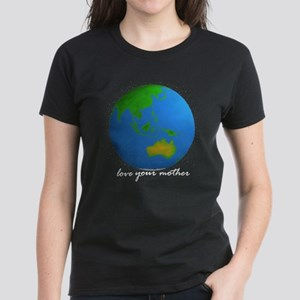 Love Your Mother (Women's Dark T-Shirt)