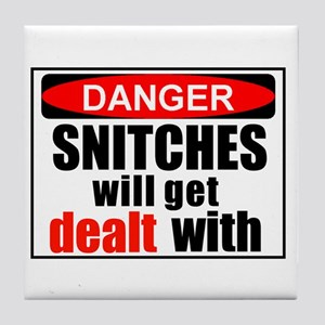 Stop snitchin' Tile Coaster
