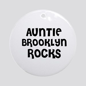 AUNTIE BROOKLYN ROCKS Ornament (Round)
