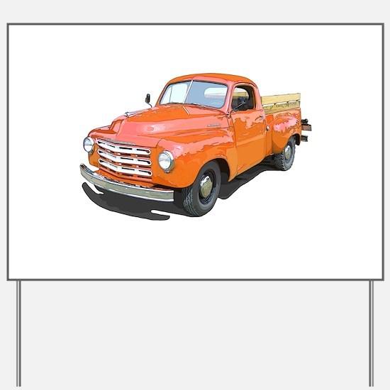 The Studebaker Pickup Truck Yard Sign