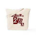 Proud 2 B Tote Bag