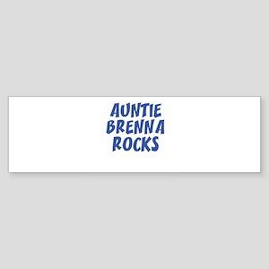 AUNTIE BRENNA ROCKS Bumper Sticker