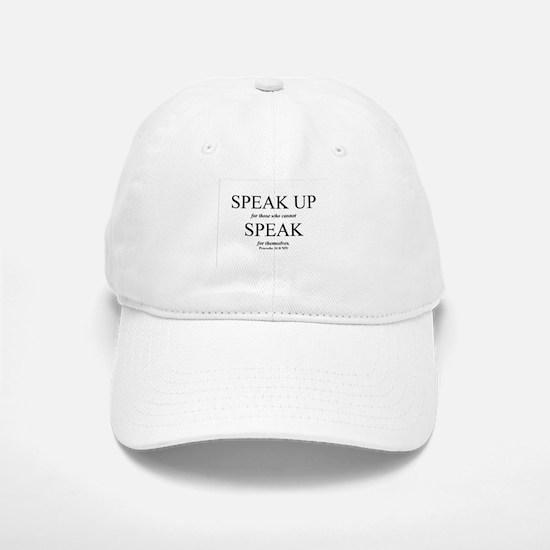 Speak Up Baseball Baseball Cap