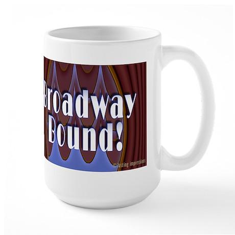 Broadway Bound! Large Mug