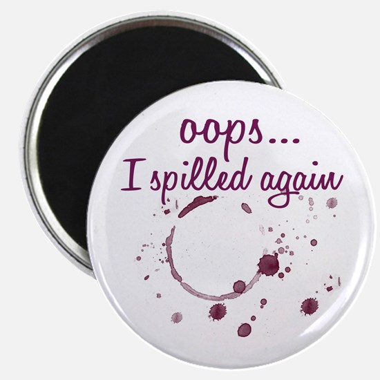 opps...I spilled again Wine Magnet