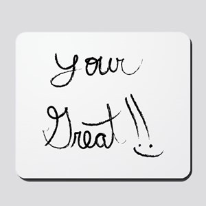 Your great Mousepad
