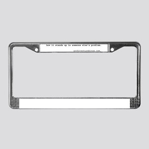 how it stands up is someone e License Plate Frame
