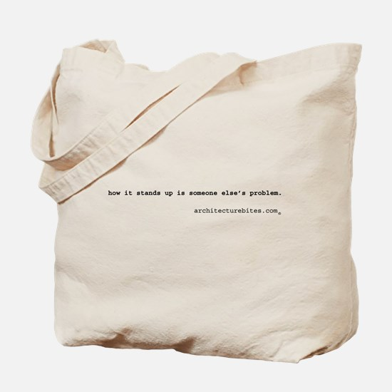 how it stands up is someone e Tote Bag