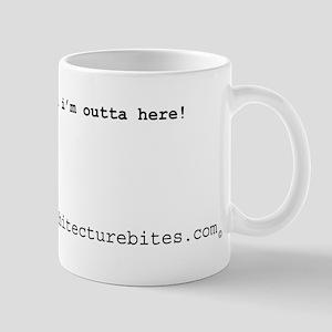 i'm outta here Mug