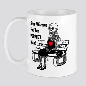 Still Waiting For The Perfect Man Mug