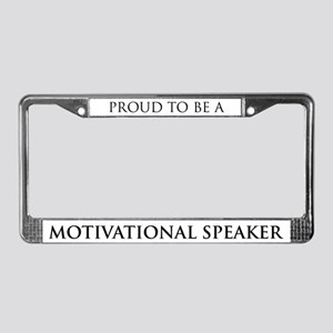 Proud Motivational Speaker License Plate Frame
