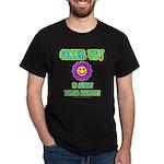 Cheer Up Dark T-Shirt