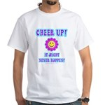 Cheer Up White T-Shirt
