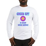 Cheer Up Long Sleeve T-Shirt