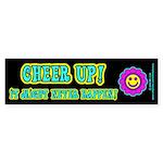 Cheer Up Bumper Sticker