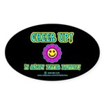 Cheer Up Oval Sticker