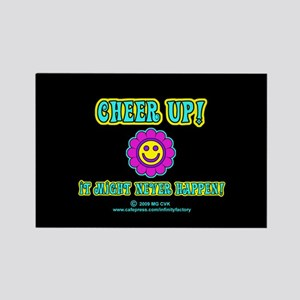 Cheer Up Rectangle Magnet