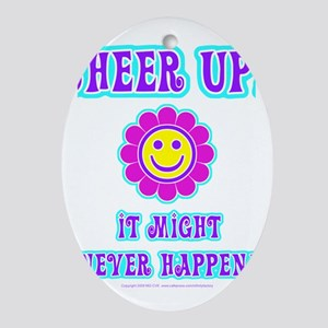 Cheer Up Oval Ornament