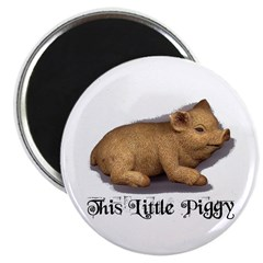 THIS LITTLE PIGGY Magnet