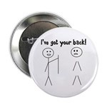 """Got Your Back! 2.25"""" Button"""