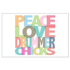 Peace Love Drummer Chicks Large Poster