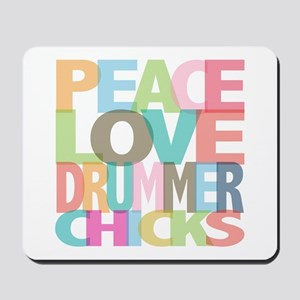 Peace Love Drummer Chicks Mousepad