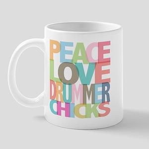 Peace Love Drummer Chicks Mug