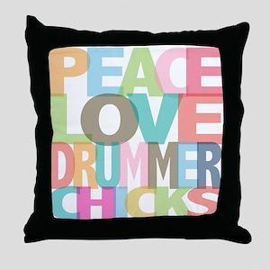 Peace Love Drummer Chicks Throw Pillow