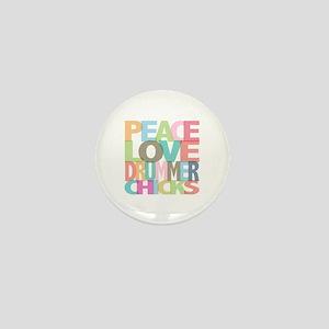 Peace Love Drummer Chicks Mini Button