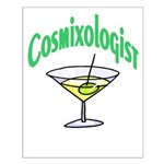 Cosmixologist Small Poster