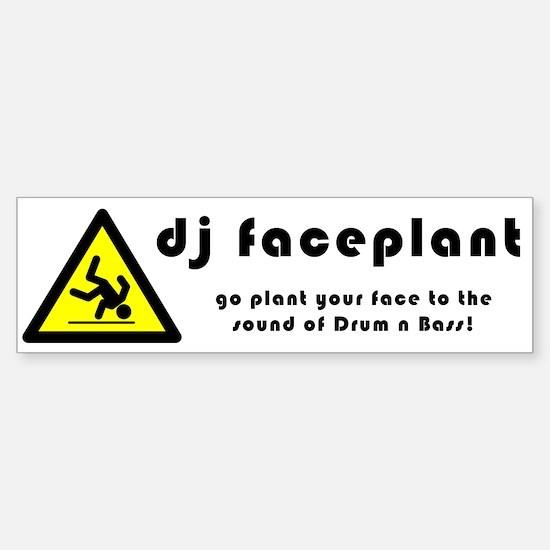 For the car! dj faceplant Bumper Bumper Bumper Sticker