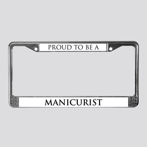 Proud Manicurist License Plate Frame