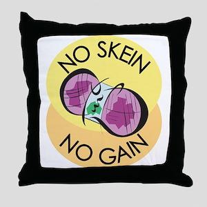 No Skein No Gain Throw Pillow