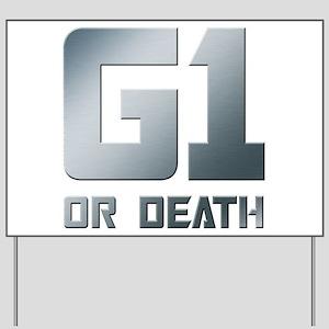 G1 or Death Yard Sign