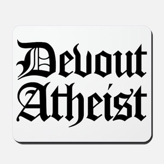 Devout Atheist Mousepad