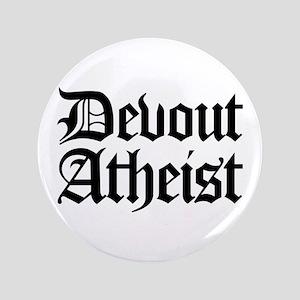 "Devout Atheist 3.5"" Button"
