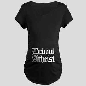 Devout Atheist Maternity Dark T-Shirt