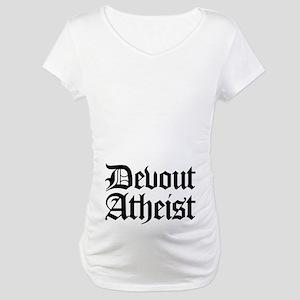 Devout Atheist Maternity T-Shirt