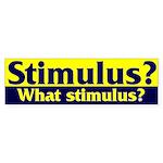 Stimulus? Bumper Sticker