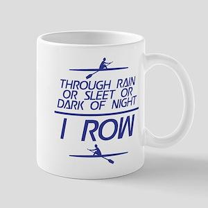Through Rain... I Row Mug