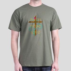 Faith Hope Love Dark T-Shirt