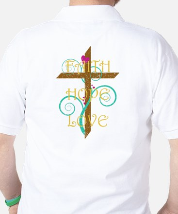 Faith Hope Love Golf Shirt