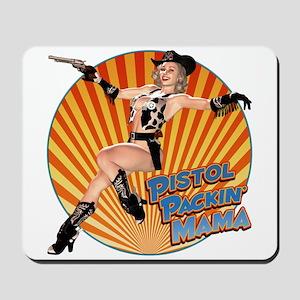 Pistol Packin' Mama Mousepad