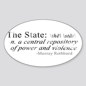 Definition of The State by Rothbard Oval Sticker