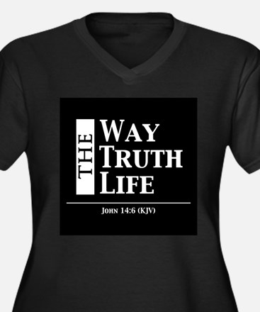 The Way, The Truth, The Life Plus Size T-Shirt