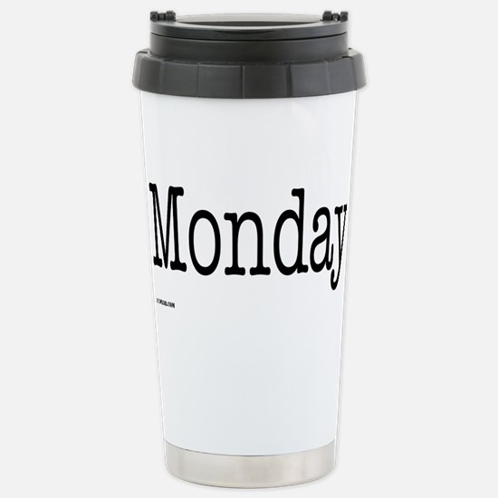 Monday - On a Stainless Steel Travel Mug
