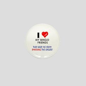 I love my Bingo Friends Mini Button