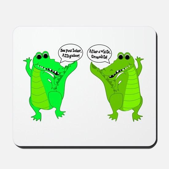 Later, Gator! Mousepad